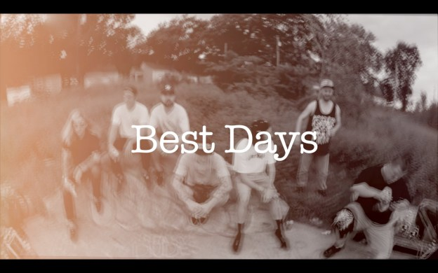 Sirus – Best Days (Official Video)