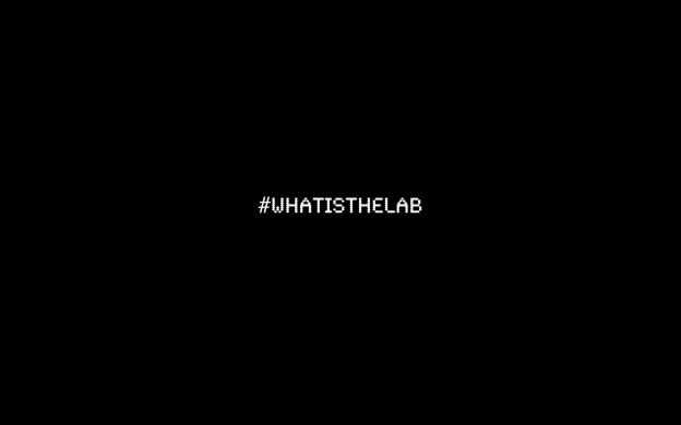 #WhatIsTheLab